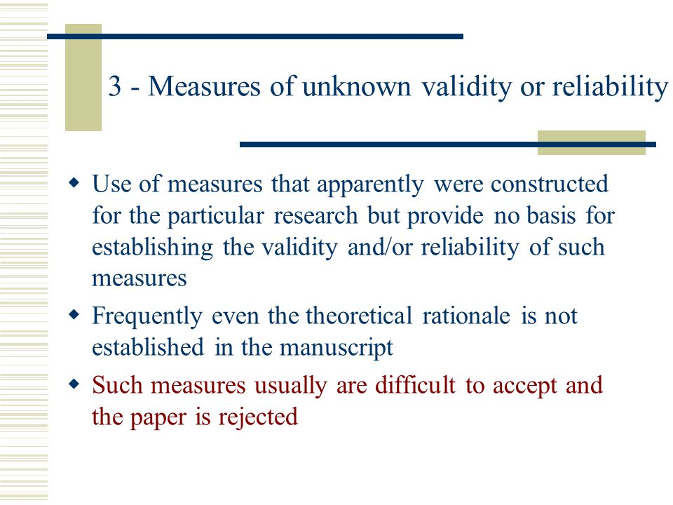 3 - Measures of unknown validity or reliability