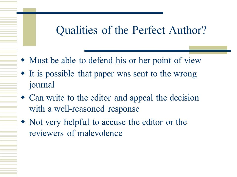 Qualities of the Perfect Author