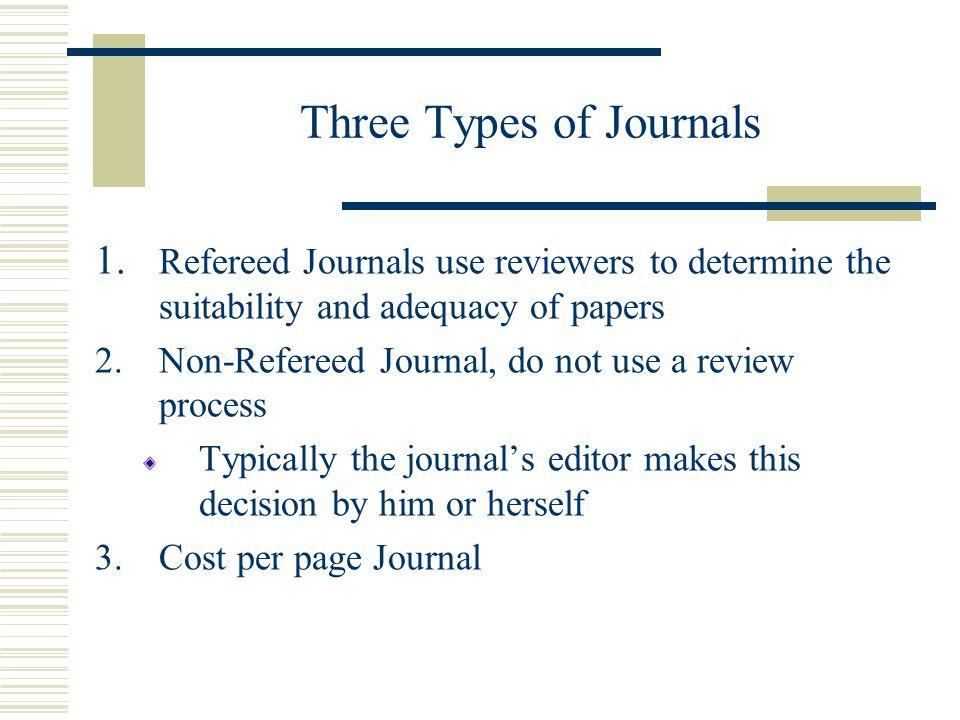 Three Types of Journals
