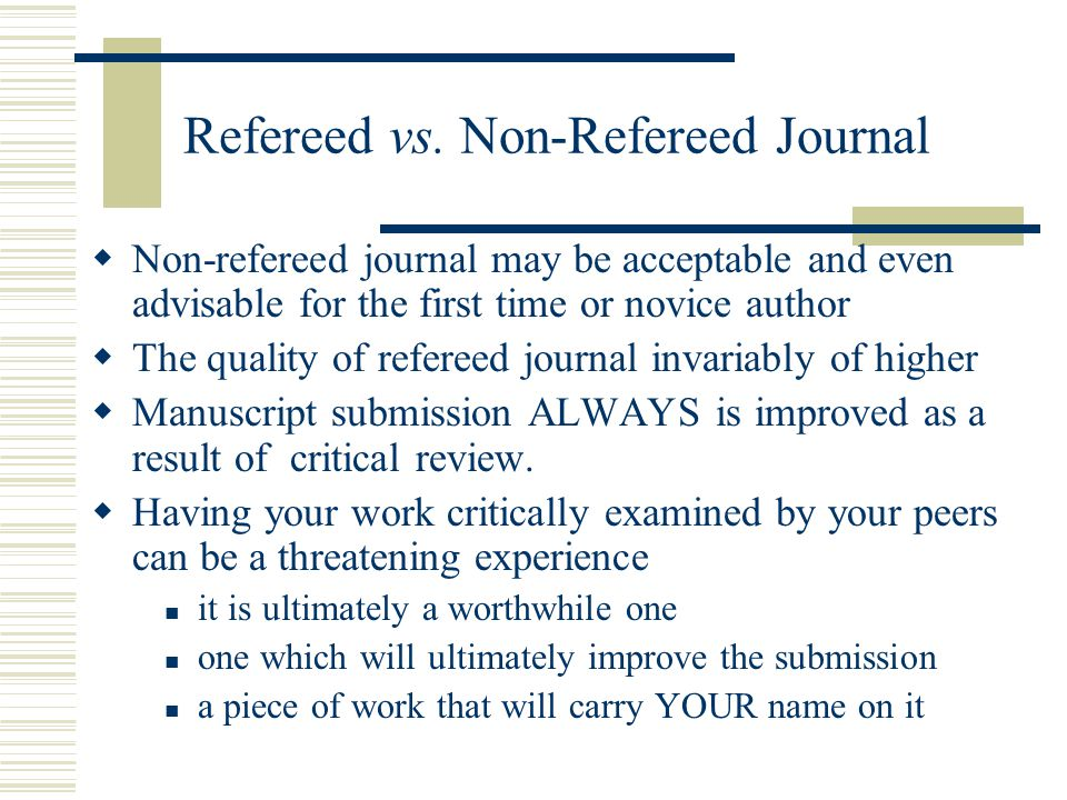 Refereed vs. Non-Refereed Journal