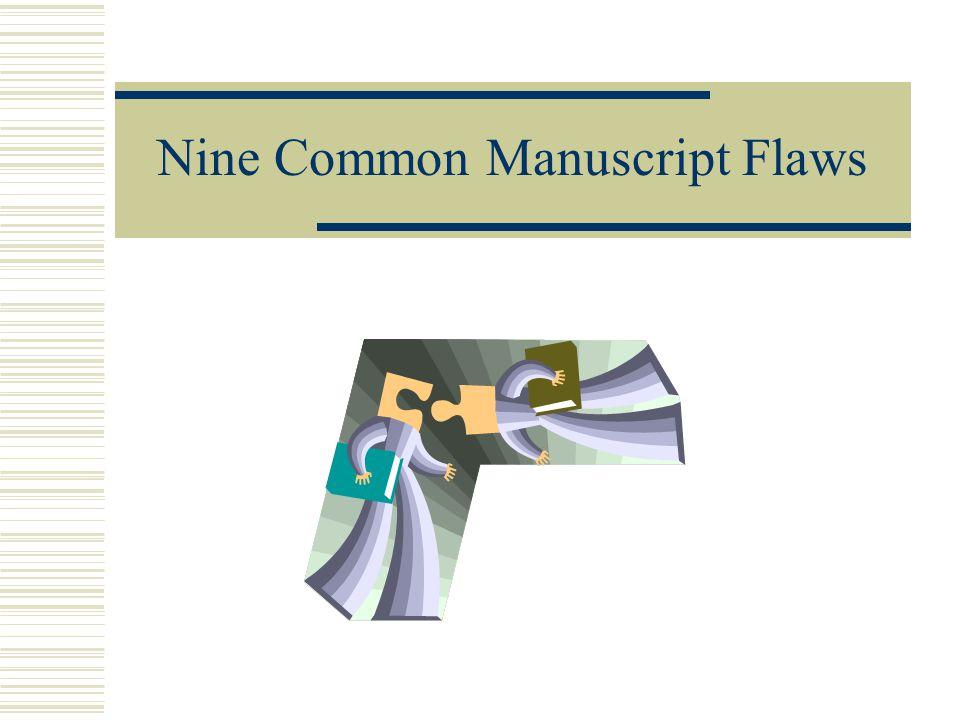 Nine Common Manuscript Flaws