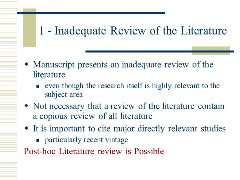 1 - Inadequate Review of the Literature