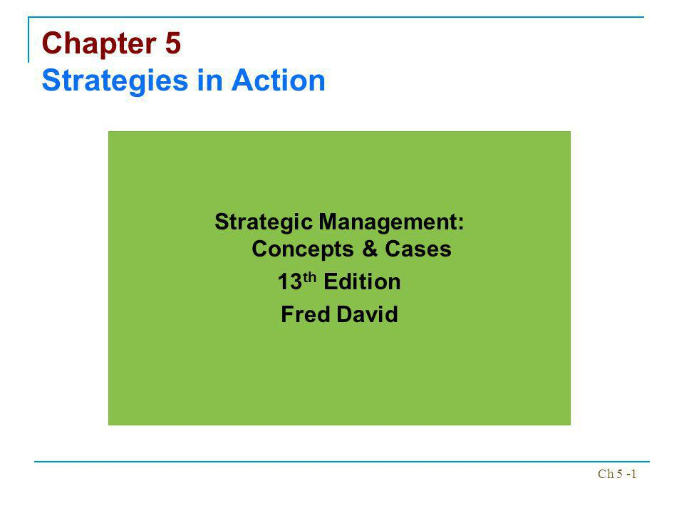 Chapter 5 Strategies in Action