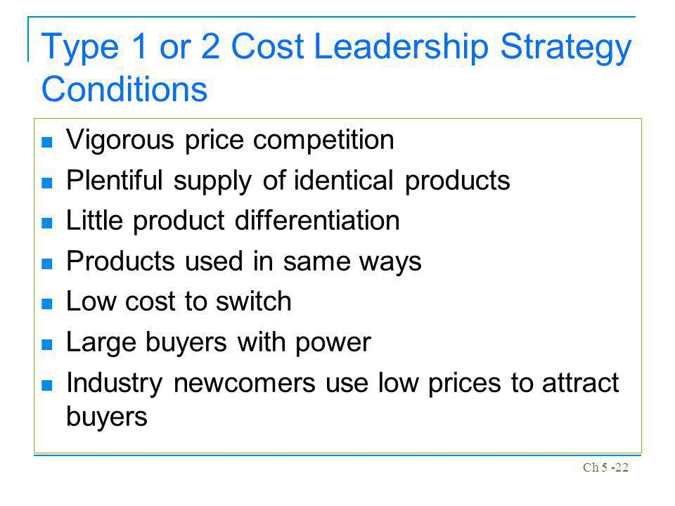 Type 1 or 2 Cost Leadership Strategy Conditions