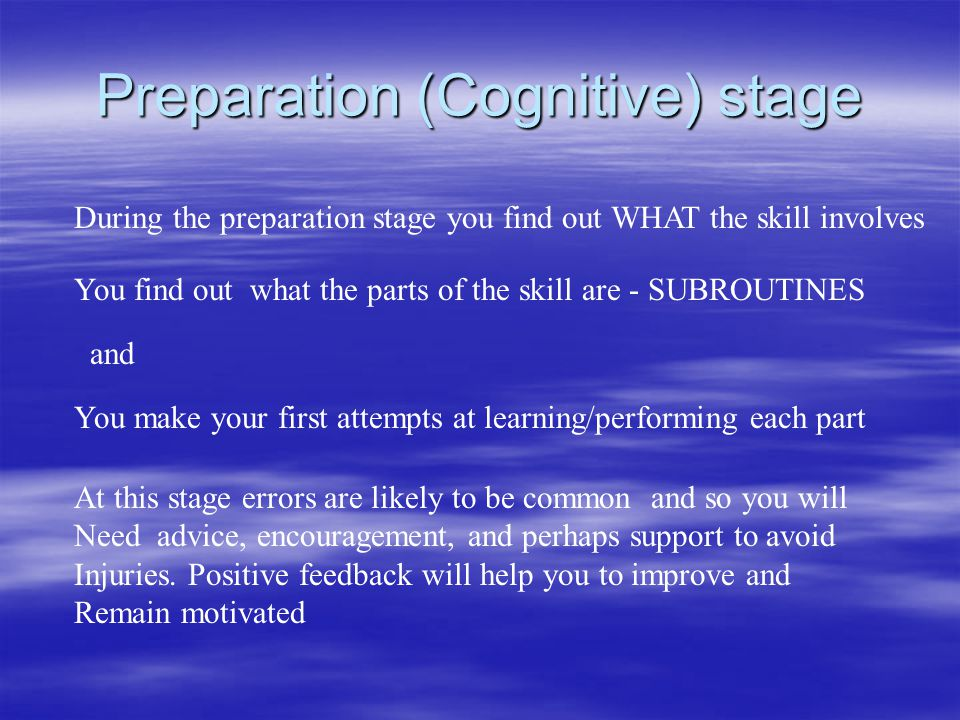 Preparation (Cognitive) stage