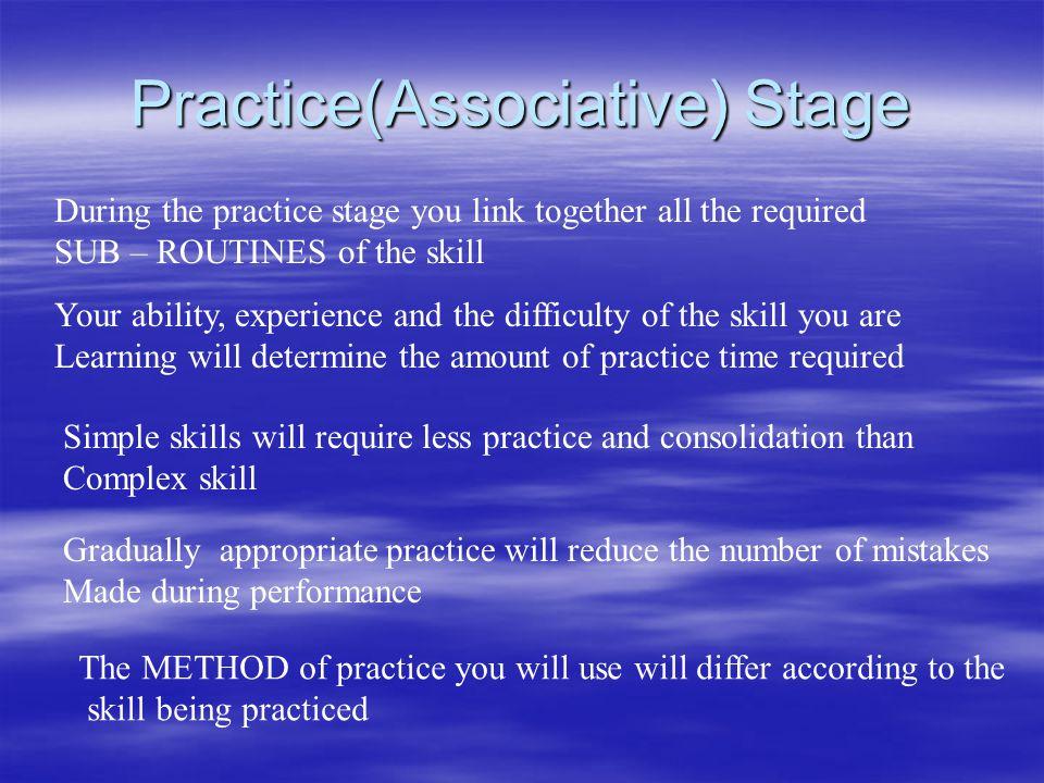 Practice(Associative) Stage