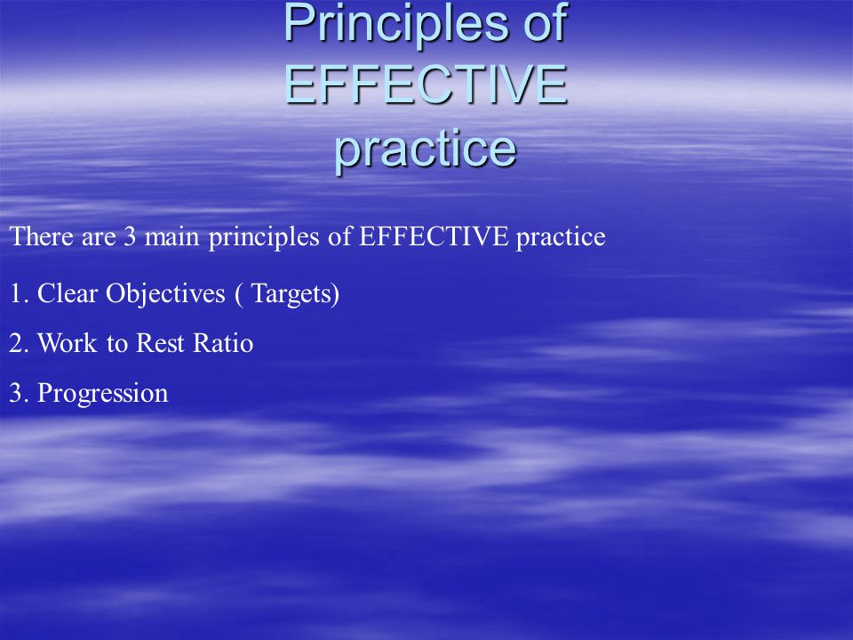 Principles of EFFECTIVE practice