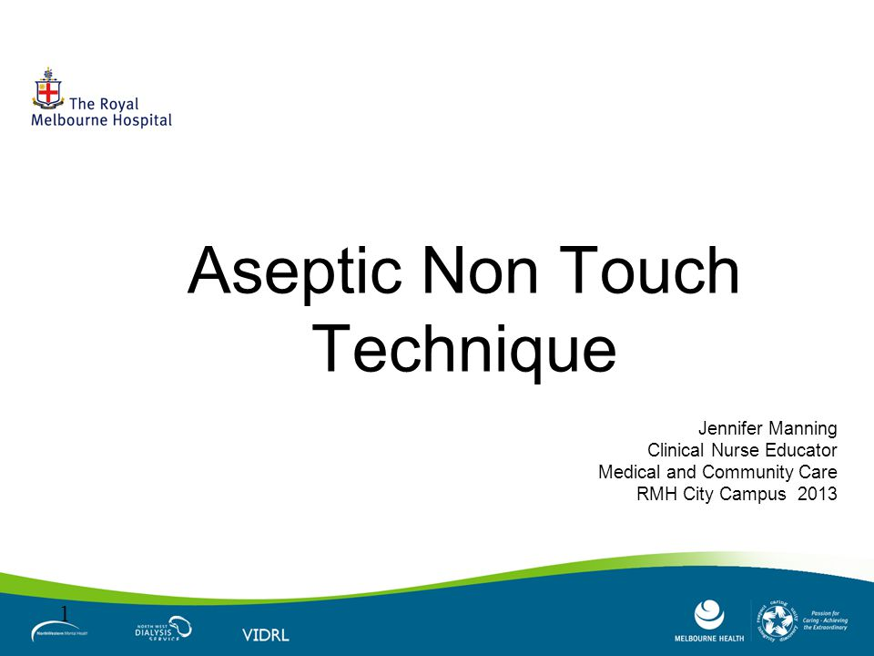 Aseptic Non Touch Technique