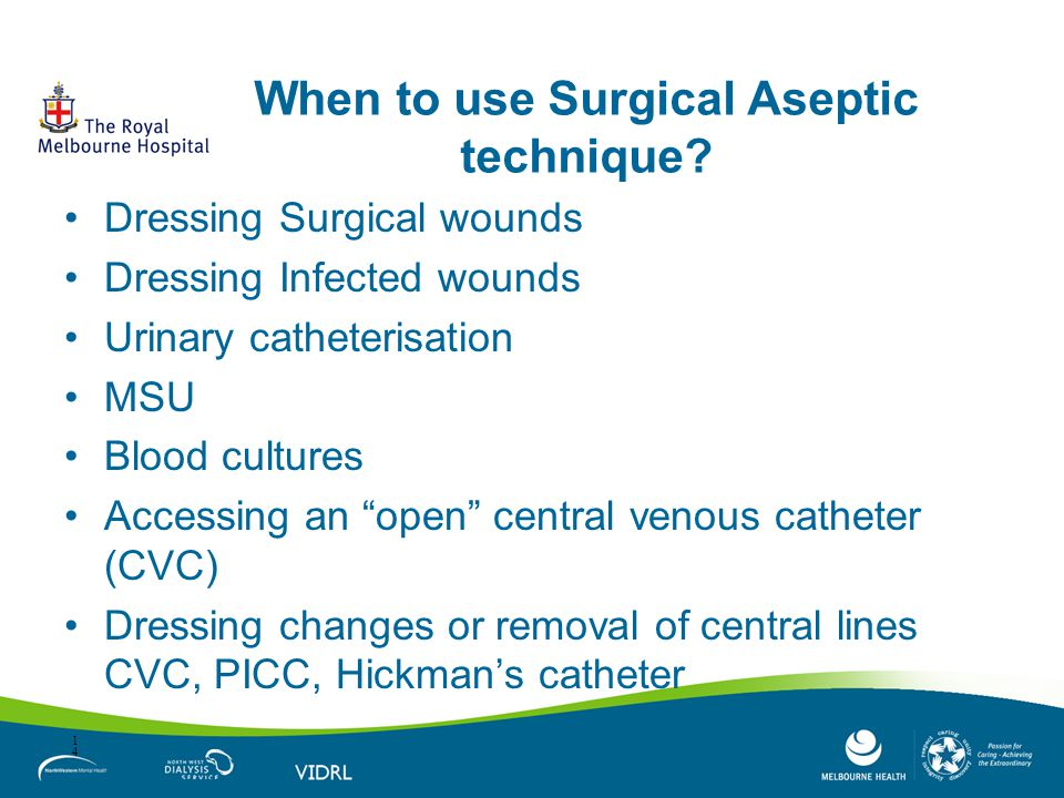 When to use Surgical Aseptic technique