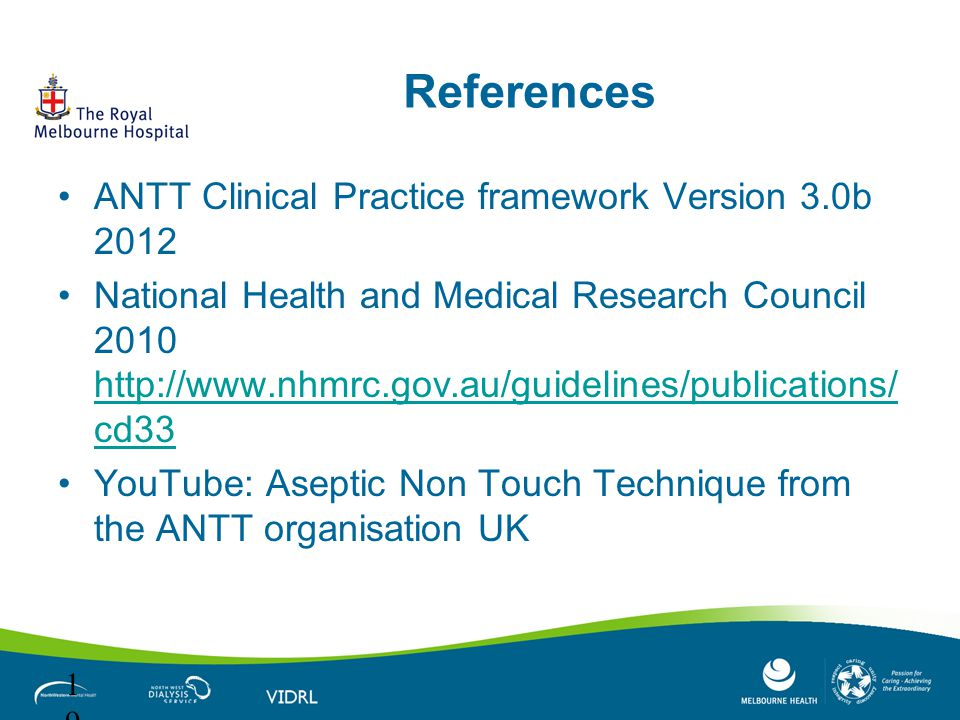 References ANTT Clinical Practice framework Version 3.0b 2012