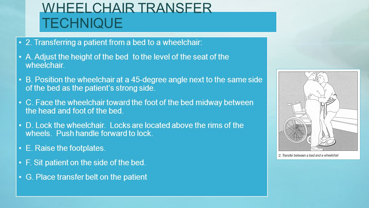 WHEELCHAIR TRANSFER TECHNIQUE