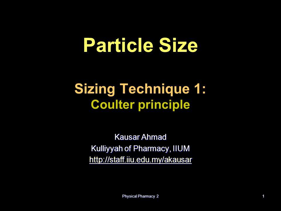 Particle Size Sizing Technique 1: Coulter principle