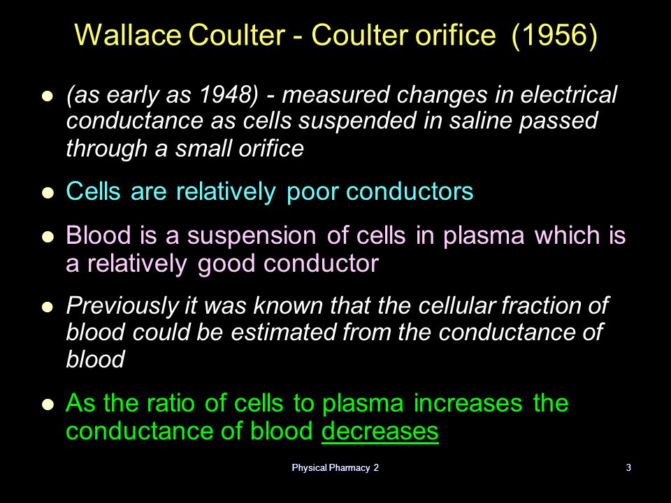 Wallace Coulter - Coulter orifice (1956)