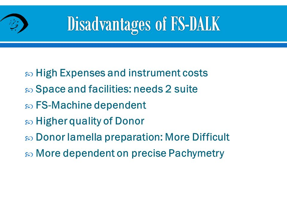 Disadvantages of FS-DALK