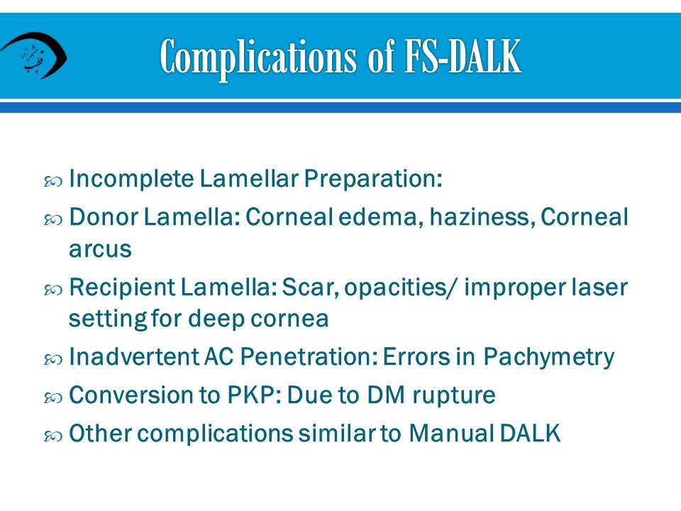 Complications of FS-DALK