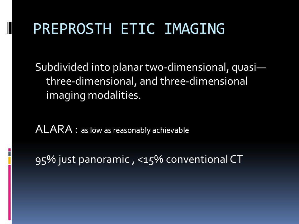 PREPROSTH ETIC IMAGING