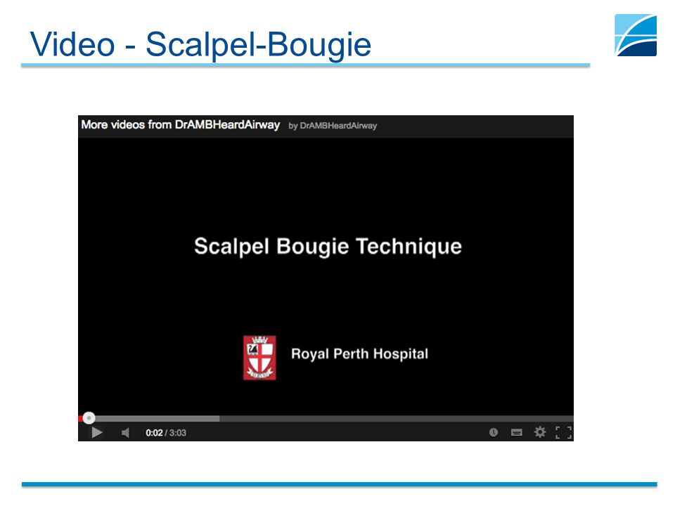 Video - Scalpel-Bougie