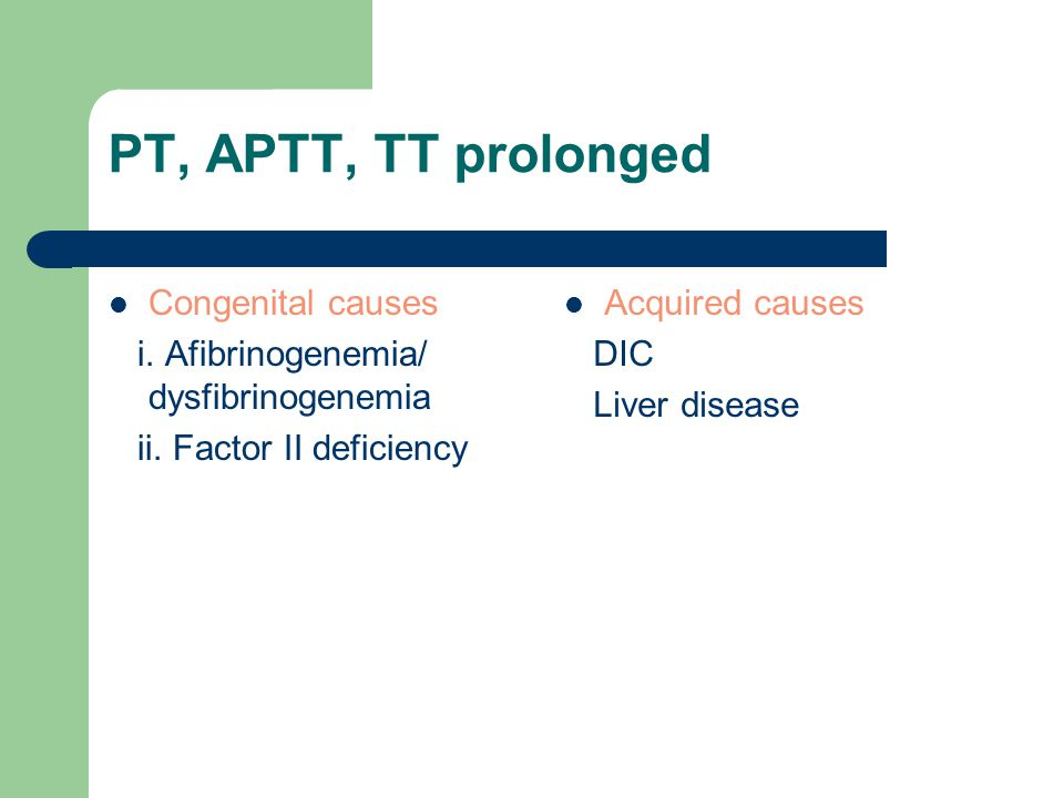 PT, APTT, TT prolonged Congenital causes