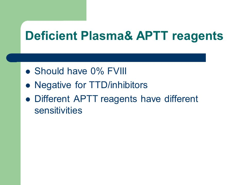 Deficient Plasma& APTT reagents
