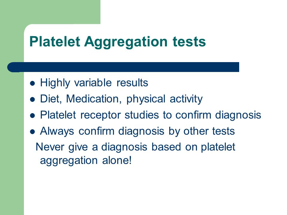 Platelet Aggregation tests