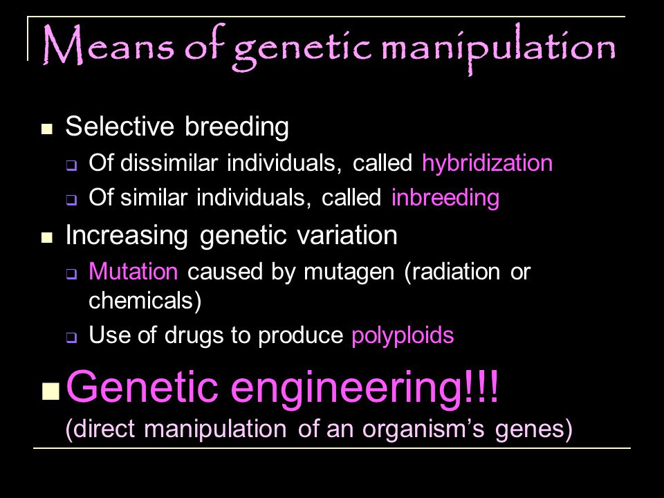 Means of genetic manipulation