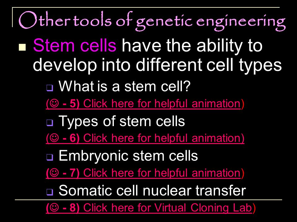 Other tools of genetic engineering