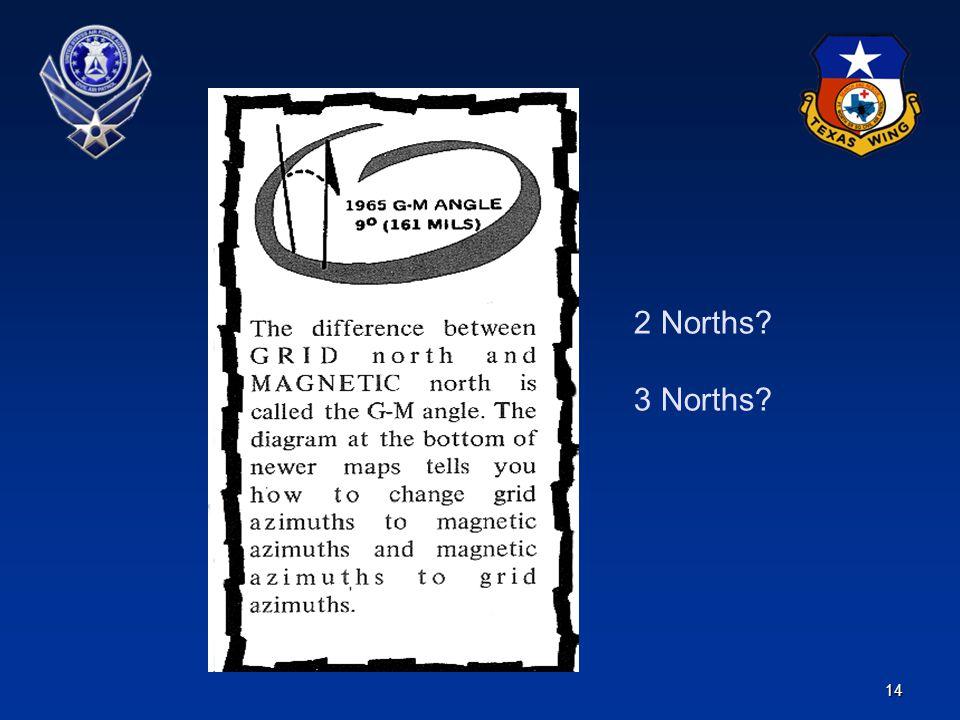 2 Norths 3 Norths