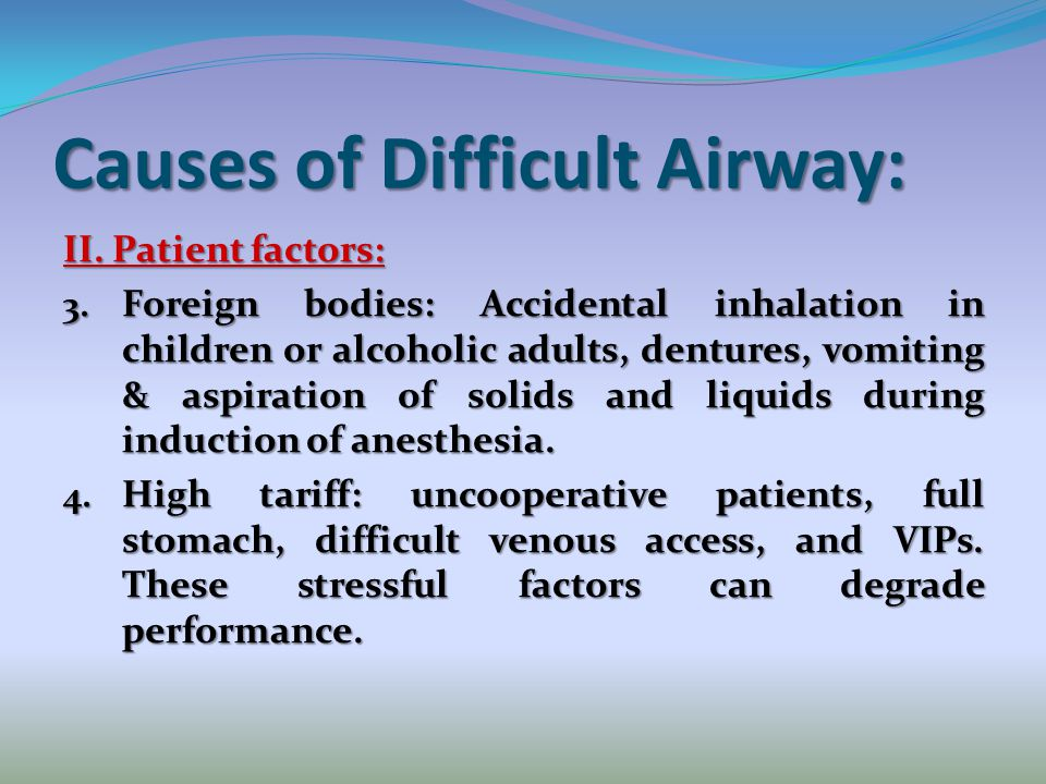 Causes of Difficult Airway: