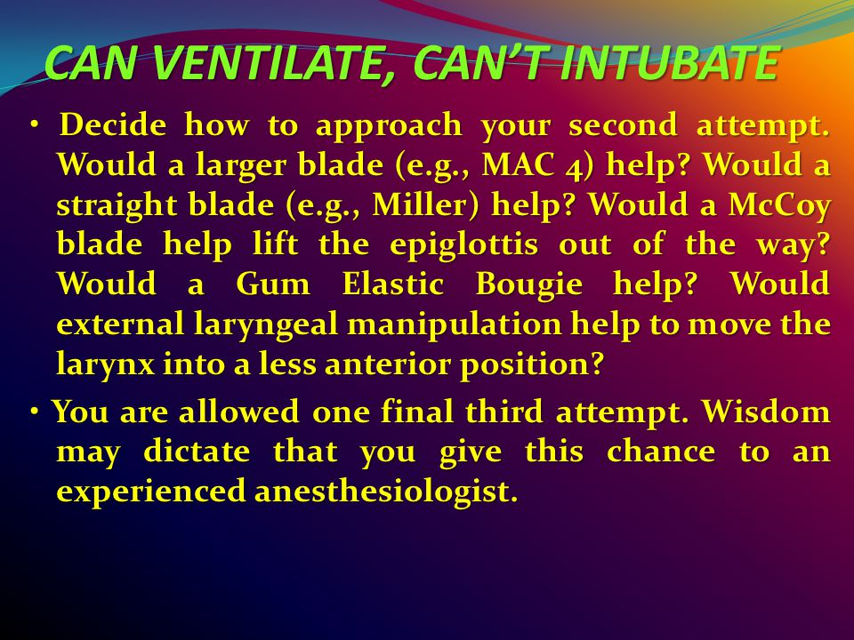 CAN VENTILATE, CAN'T INTUBATE