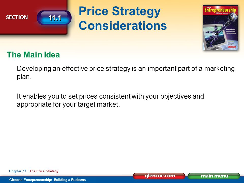 The Main Idea Developing an effective price strategy is an important part of a marketing plan.