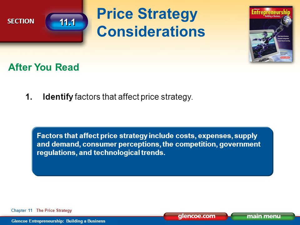 After You Read 1. Identify factors that affect price strategy.