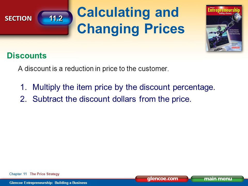 Multiply the item price by the discount percentage.