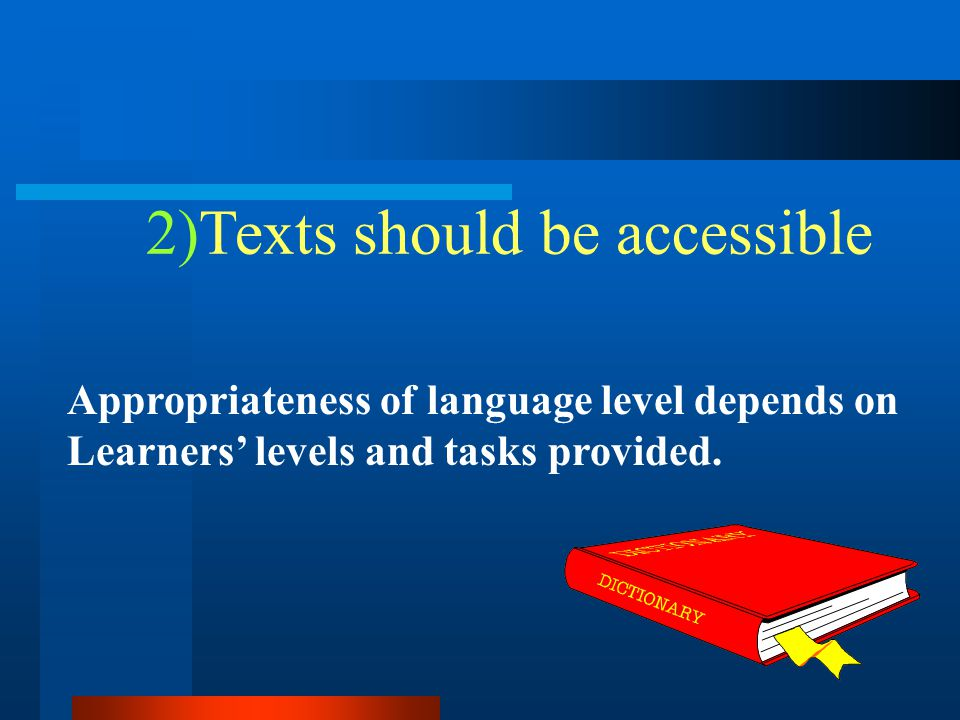 2)Texts should be accessible