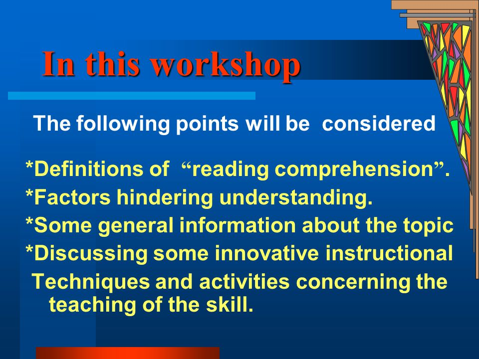 In this workshop The following points will be considered