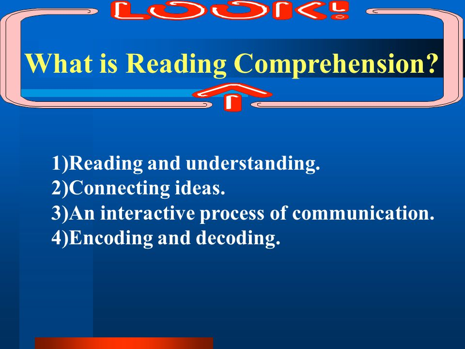 What is Reading Comprehension