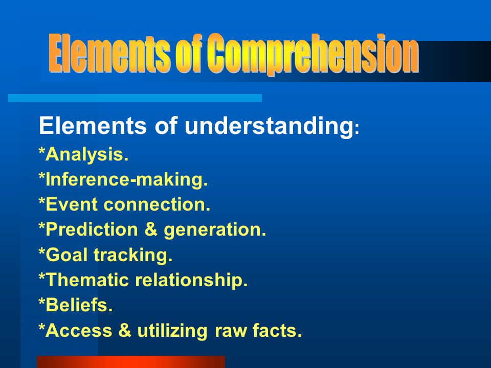 Elements of Comprehension