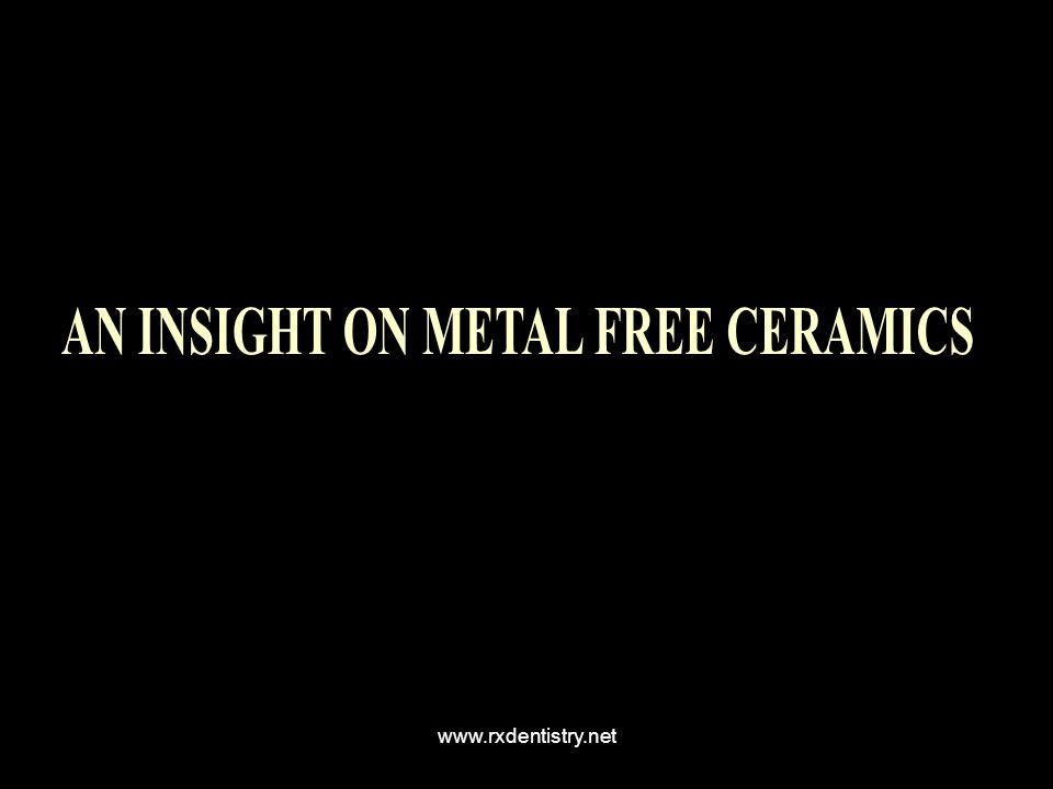 AN INSIGHT ON METAL FREE CERAMICS