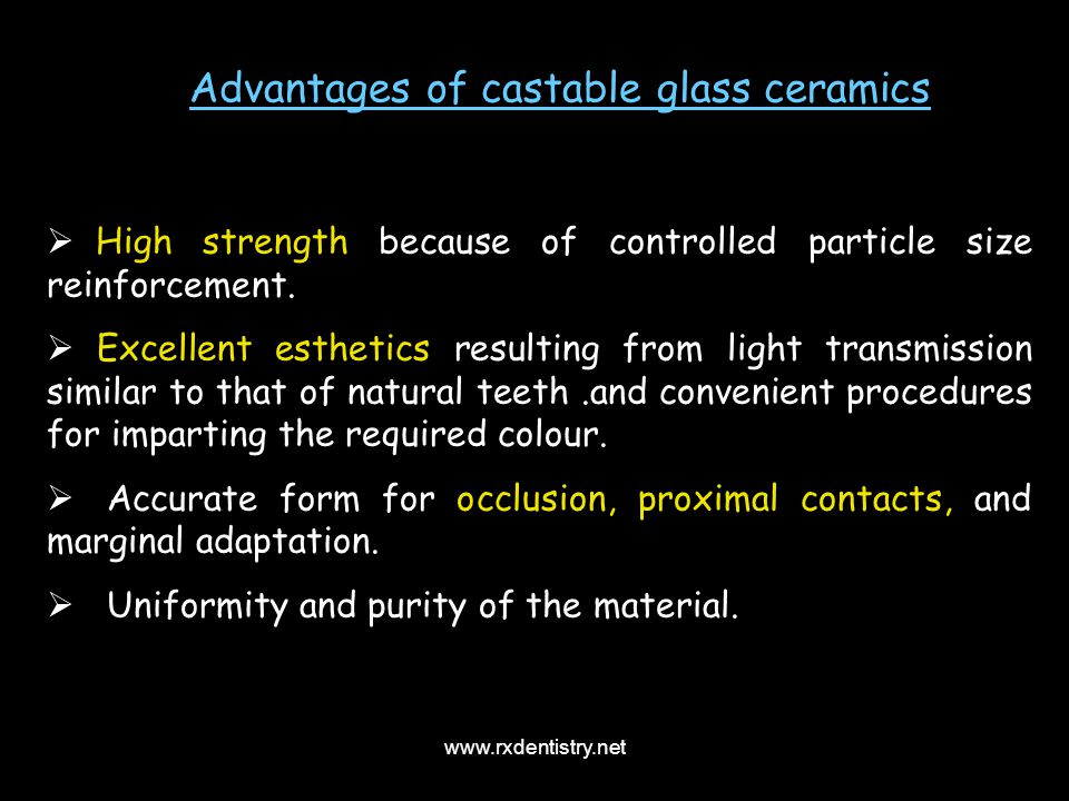 Advantages of castable glass ceramics