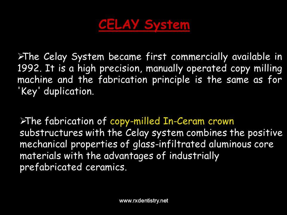 CELAY System