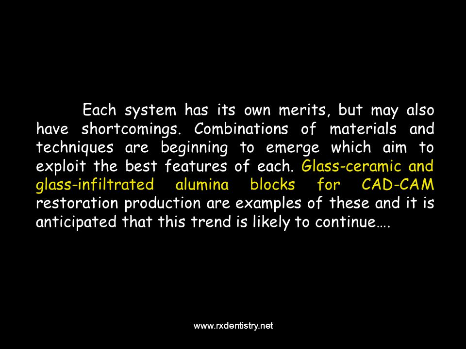 Each system has its own merits, but may also have shortcomings