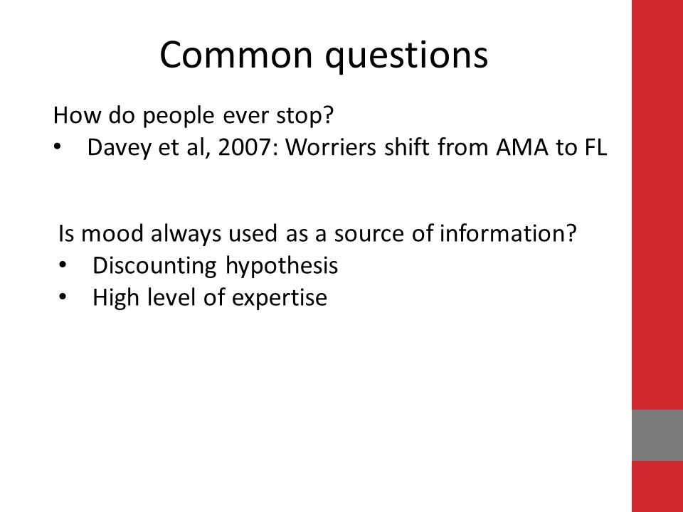 Davey et al, 2007: Worriers shift from AMA to FL