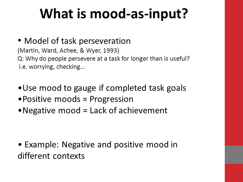 What is mood-as-input Model of task perseveration