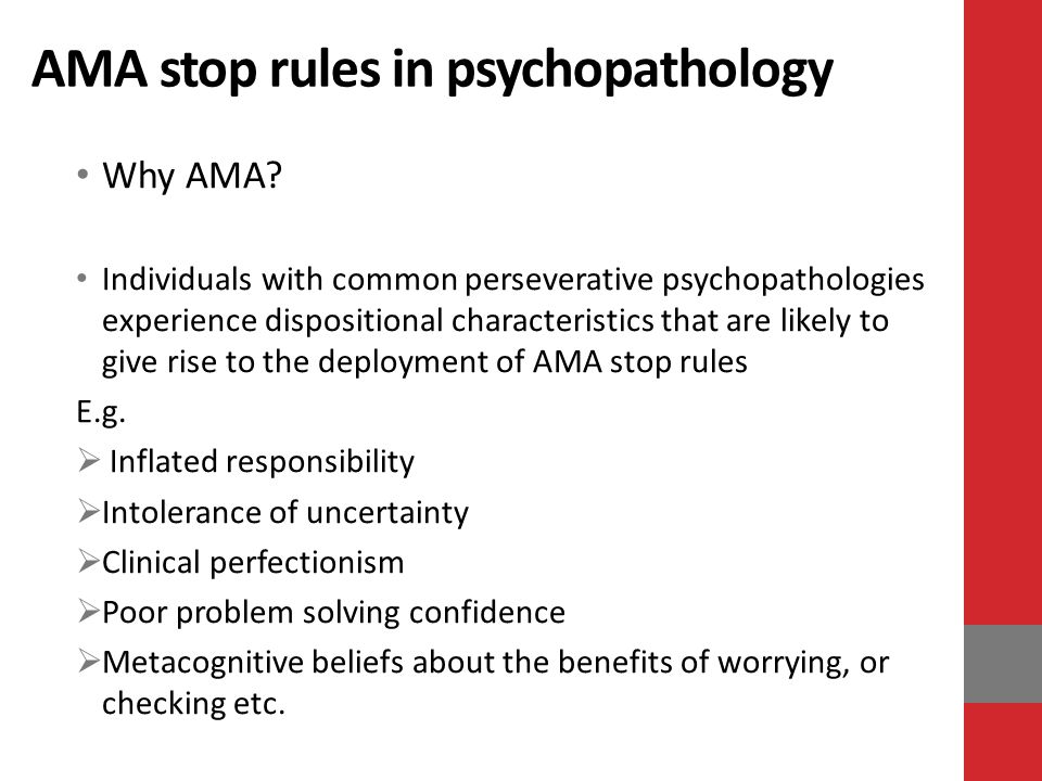 AMA stop rules in psychopathology