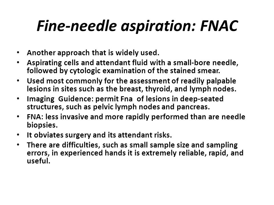 Fine-needle aspiration: FNAC