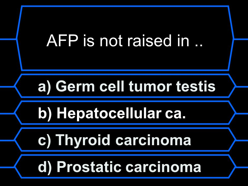 AFP is not raised in .. a) Germ cell tumor testis