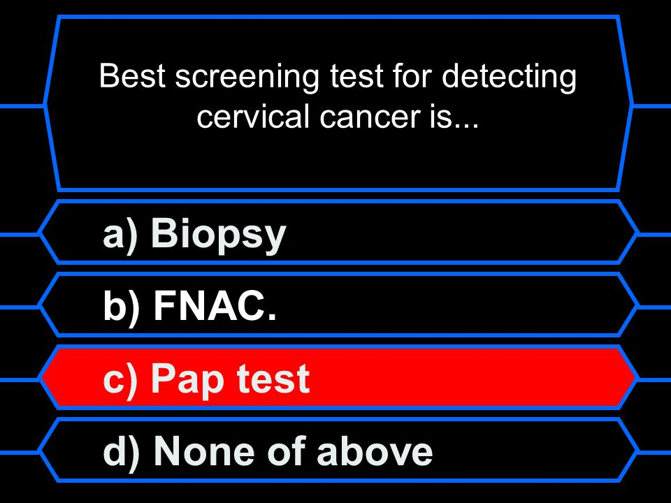 Best screening test for detecting cervical cancer is...