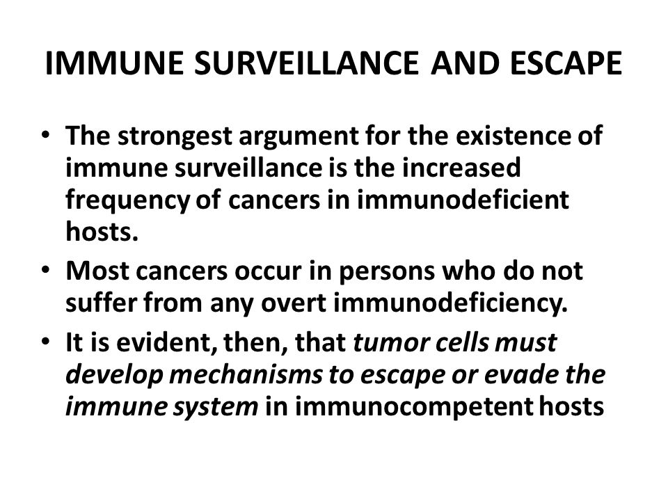 IMMUNE SURVEILLANCE AND ESCAPE
