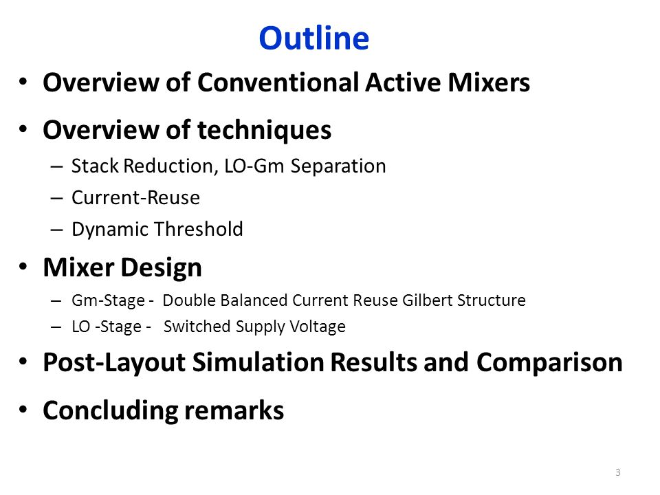 Outline Overview of Conventional Active Mixers Overview of techniques