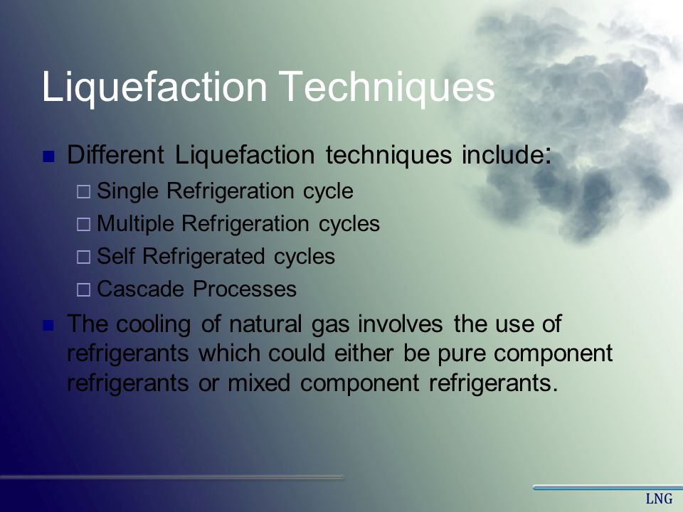 Liquefaction Techniques