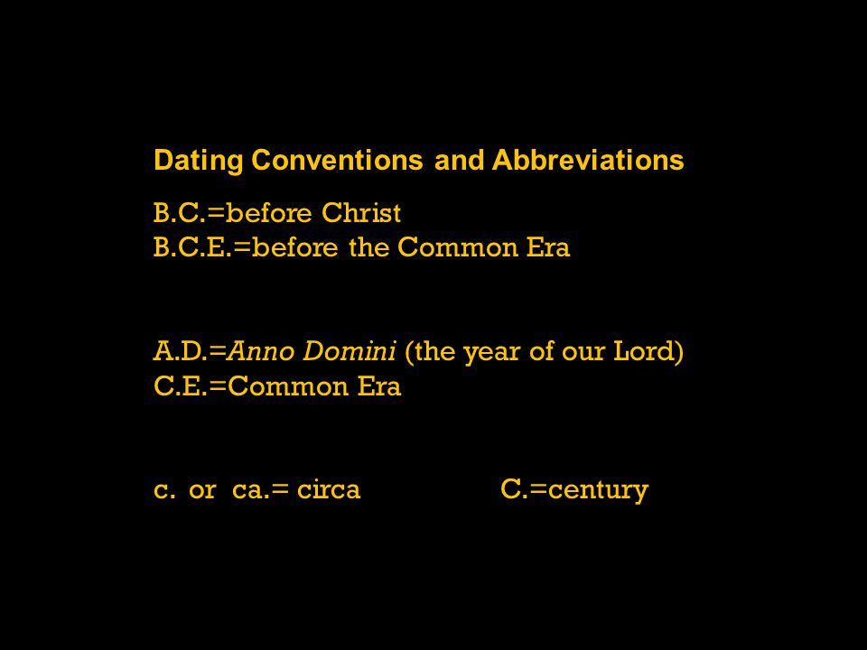Dating Conventions and Abbreviations